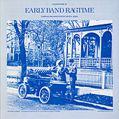 Early Band Ragtime by Various Artists