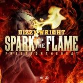 Spark Up The Flame - Single de Dizzy Wright