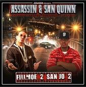 Fillmoe 2 San Jo 2 de Dj King Assassin
