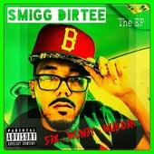 Sex : Money : Murder - EP (Deluxe Version) by Smigg Dirtee