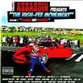 DJ King Assassin Presents The High-Fee Movement, Vol. 1: Stunnaz & Scrapers de Dj King Assassin