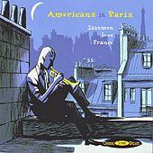 Americans In Paris de Various Artists