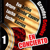 Grandes Criollos en Concierto, Vol. 1 (Live) de Various Artists