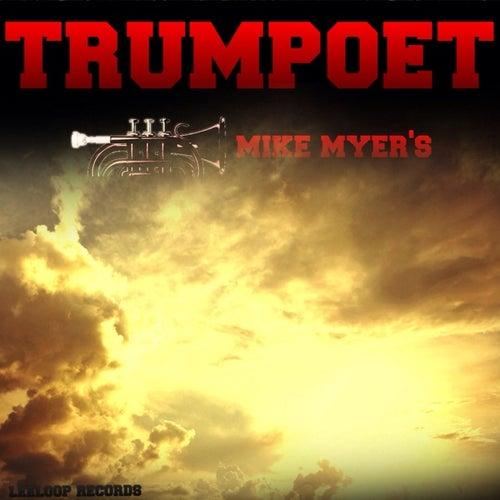 Trumpoet by Mike Myers