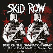 Chapter Two - Rise of the Damnation Army von Skid Row