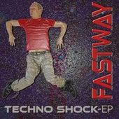 Techno Shock Ep de Fastway