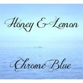 Chrome Blue de Honey