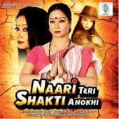 Naari Teri Shakti Anokhi (Original Motion Picture Soundtrack) by Various Artists