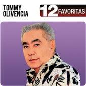 12 Favoritas de Tommy Olivencia