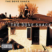 This Is The Shack by Dove Shack
