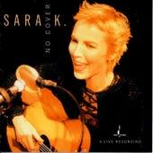 No Cover by Sara K.
