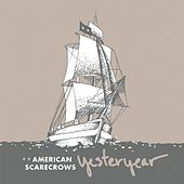 Yesteryear by American Scarecrows