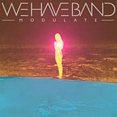 Modulate by We Have Band