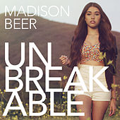 Unbreakable by Madison Beer