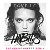 Habits (Stay High) (The Chainsmokers Radio Edit) von Tove Lo