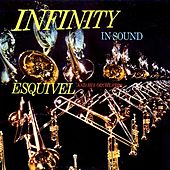 Infinty In Sound, Vol. 1 by Esquivel