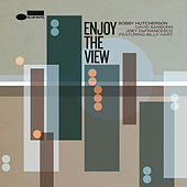 Enjoy The View de Bobby Hutcherson