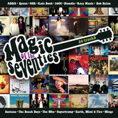 Magic Of The Seventies van Various Artists