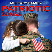 Military Family Patriotic Songs by Various Artists