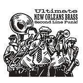 Ultimate New Orleans Brass Second Line Funk! de Various Artists