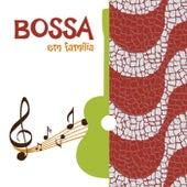 Bossa Em Família de Various Artists