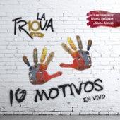 10 Motivos (En Vivo) de Trova