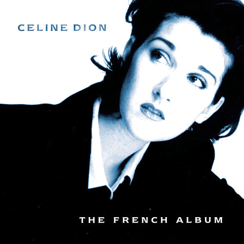 The French Album by Celine Dion