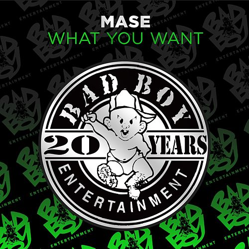 What You Want by Mase