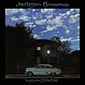 Late For The Sky de Jackson Browne