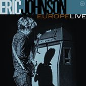 Europe Live by Eric Johnson