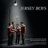 Jersey Boys: Music From The Motion Picture And Broadway Musical by Jersey Boys