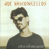 Esto Es Sólo una Canción de Joe Vasconcellos