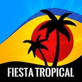 Fiesta Tropical van Various Artists