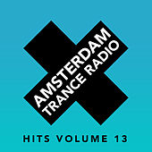 Amsterdam Trance Radio Hits Volume 13 - EP by Various Artists