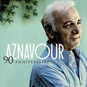 90e Anniversaire: Best Of by Charles Aznavour