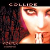 Vortex (Instrumentals) by Collide