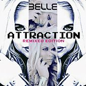 Attraction (Remix Edition) by Belle