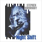 Night Shift de Stephen Dunwoody