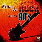 Exitos De Rock De Los 90's by Exitos Del Rock De Los 90's