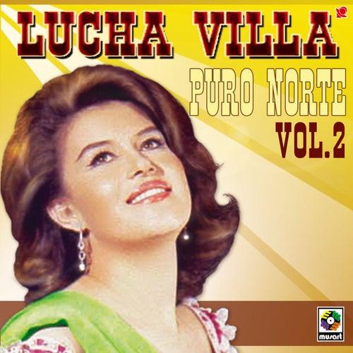 Puro Norte Vol.ii by Lucha Villa
