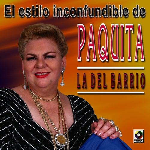 El Estilo Inconfundible by Paquita La Del Barrio