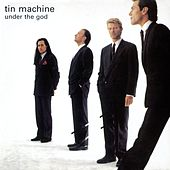 Under The God by Tin Machine