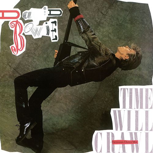 Time Will Crawl E.P. by David Bowie