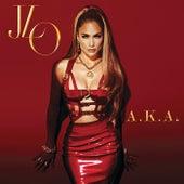 A.K.A. by Jennifer Lopez