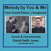 Melody By You and Me de David Keith Jones
