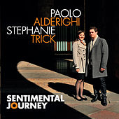 Sentimental Journey by Paolo Alderighi
