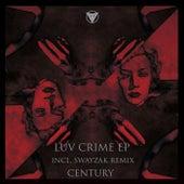 Luv Crime EP de Century