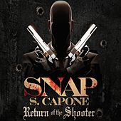 Return of the Shooter de Snap Capone