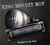 Hoodoo In My Soul by King Biscuit Boy