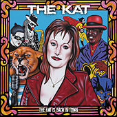 The Kat is Back in Town by Kat & Co.